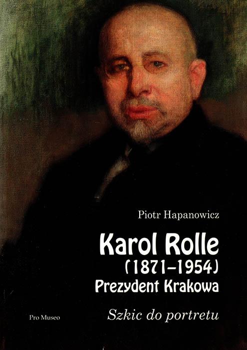 Обкладинки книги Пйотра Хапановича  про Кароля Ролле